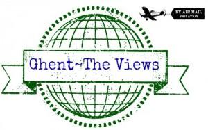 Ghent, Belgium~The Views via Food, Booze, & Baggage