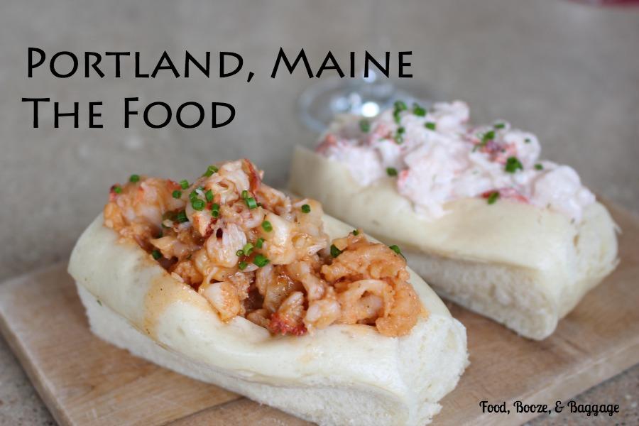 Portland Maine The Food via Food, Booze, & Baggage