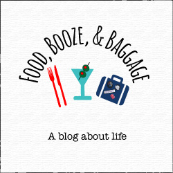 Food, Booze, & Baggage