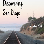Discovering San Diego December 2014