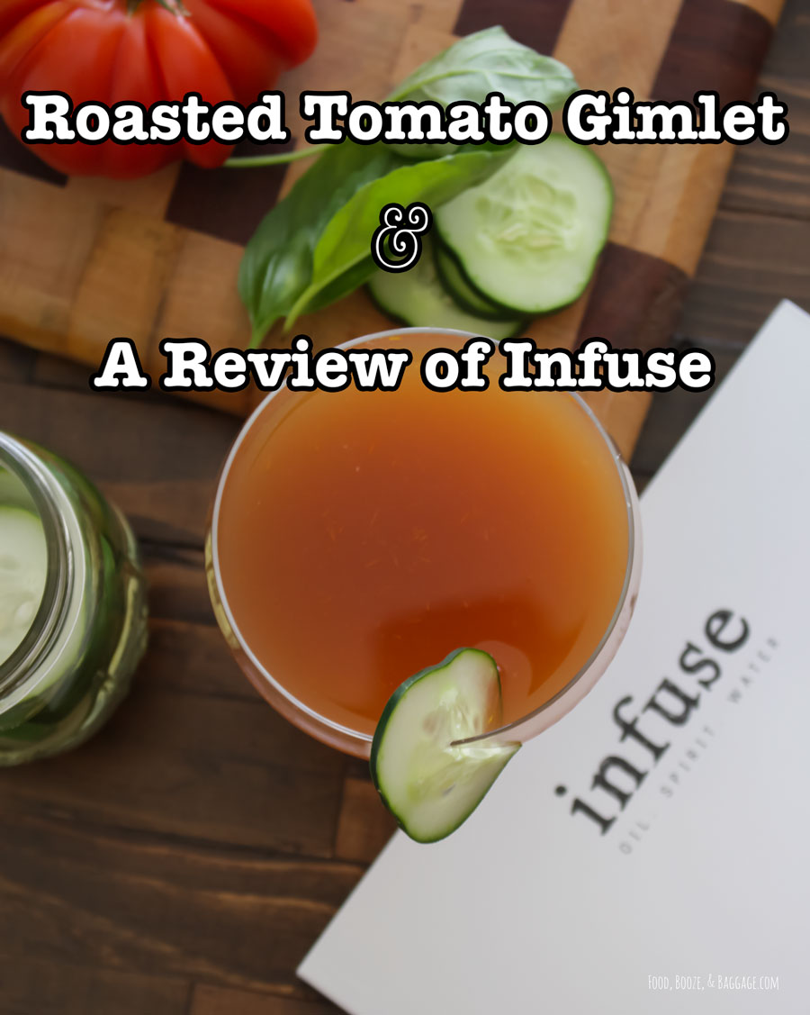 Roasted-Tomato-&-A-Review-of-Infuse
