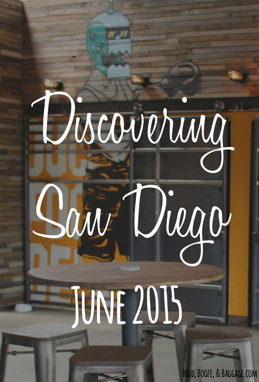 Discovering San Diego June 2015