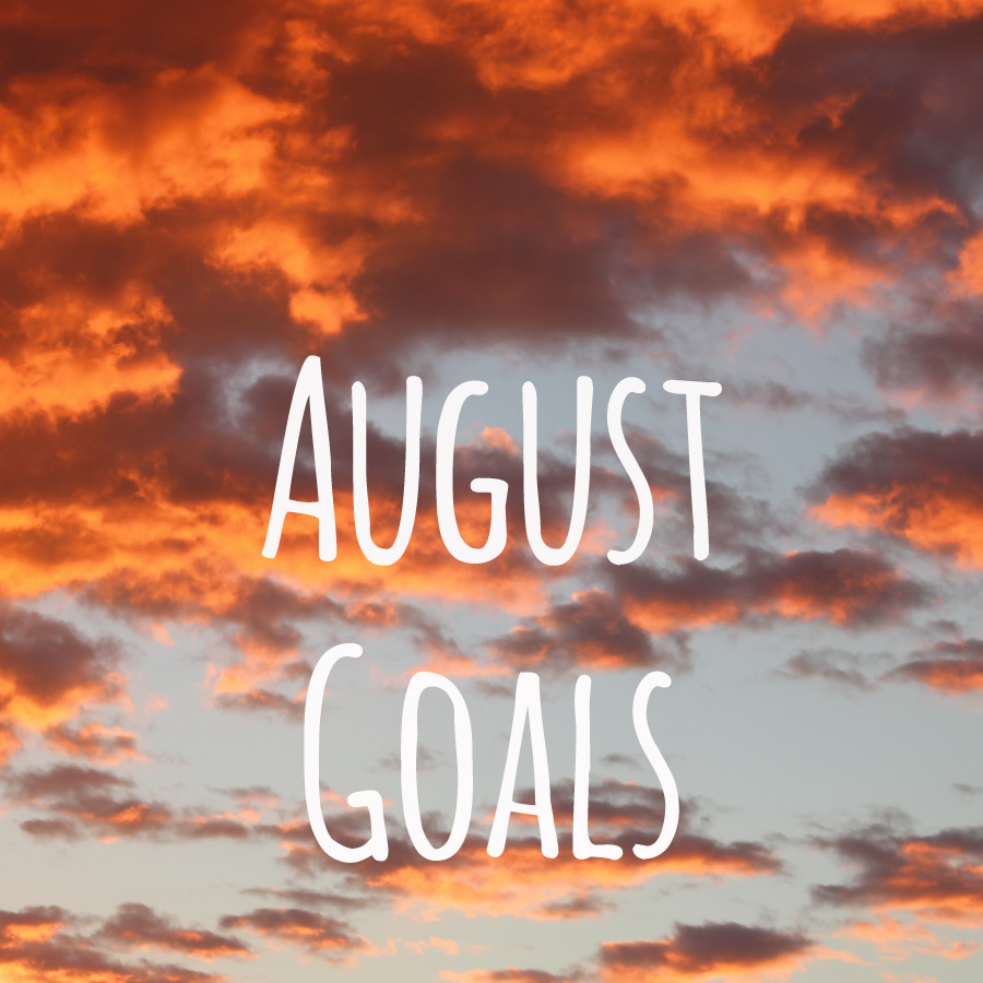 Maximize-Your-Month-August-Goals-2015