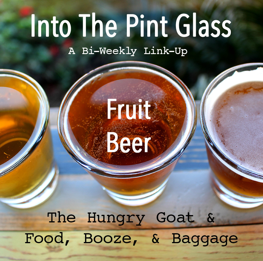 Into The Pint Glass Fruit Beers