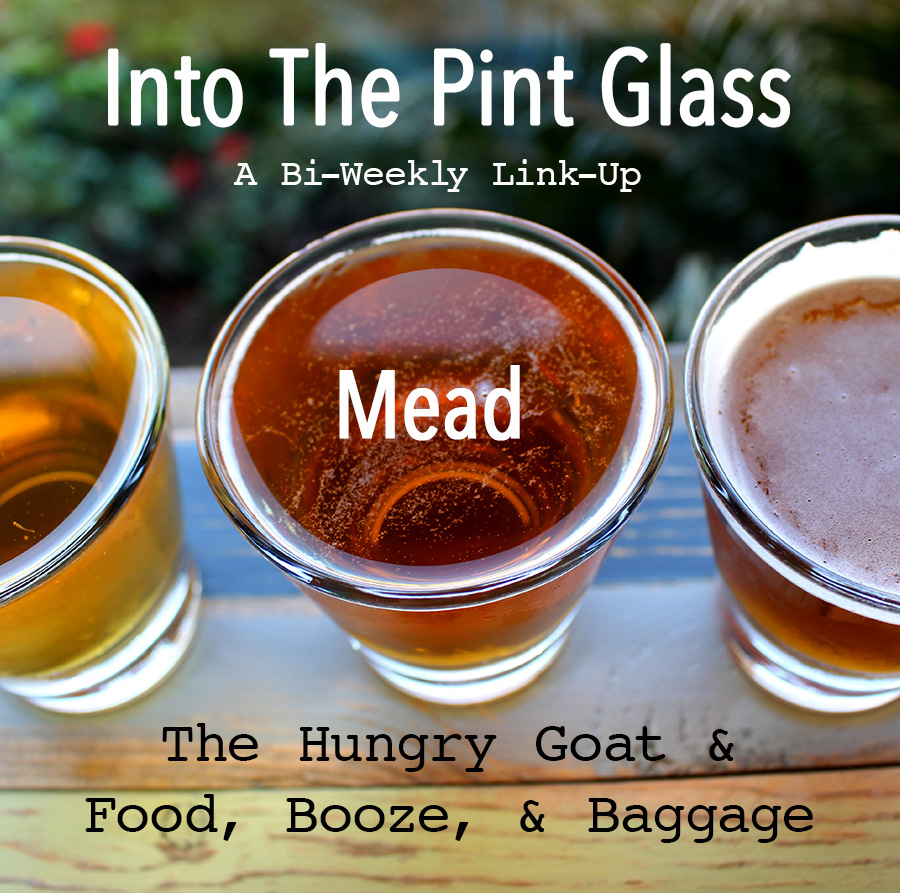 Into The Pint Glass: Mead